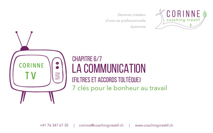 Communication – Filtres – Accord toltèque – 6/7