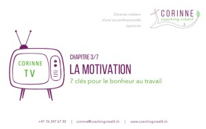 La motivation – 3/7
